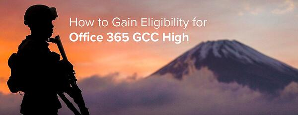 Office 365 GCC High Eligibility