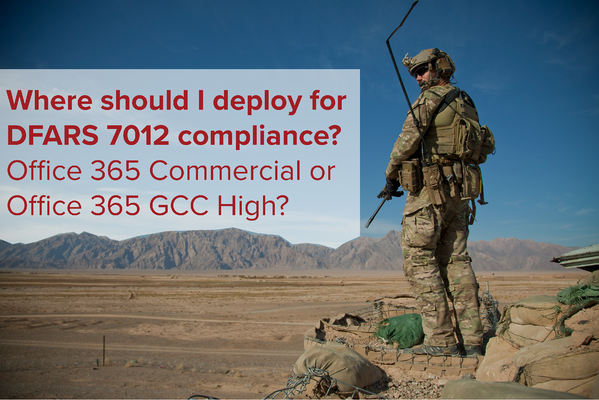 Office 365 GCC High or Commercial